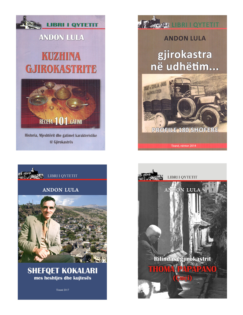 Libra për Historinë, Traditat, Kulturën dhe Personalitete të Gjirokastrës të autorit Andon Lula!