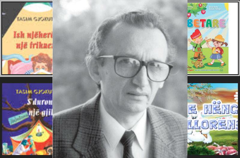 Kujtojmë Shkrimtarin e Shquar për Fëmijë Tasim Gjokutaj në 20 vjetorin e ndarjes së tij nga Jeta!