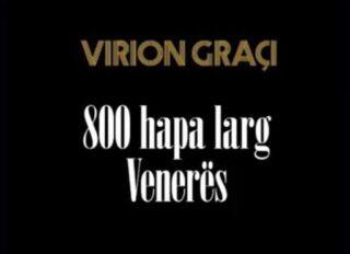 """Urojmë shkrimtarin Virion Graçi për romanin e tij te ri """"800 hapa larg Venerës"""""""