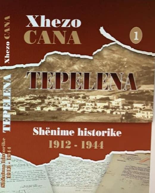 "Doli libri ""Tepelena studime historike 1912-1944"", me autor Xhezo Cana"